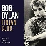 Bob Dylan Finjan Club