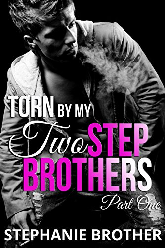 Torn by my Two Stepbrothers: Part One (Ghostly BBW Forbidden Romantic Suspense Series)