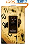 The Thief of Time: Philosophical Essa...