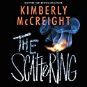 The Scattering Audiobook by Kimberly McCreight Narrated by Phoebe Strole