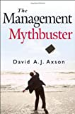 img - for The Management Mythbuster book / textbook / text book