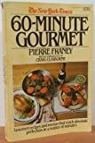 New York Times: 60 Minute Gourmet (0449900452) by Franey, Pierre