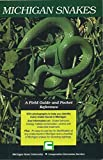 Michigan Snakes: A Field Guide and Pocket Reference (E2000)