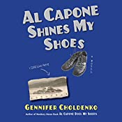 Al Capone Shines My Shoes | Gennifer Choldenko
