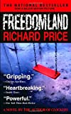 Freedomland (038533513X) by Price, Richard