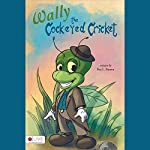 Wally the Cockeyed Cricket | Bea L. Brown