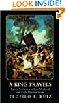 A King Travels: Festive Traditions in...