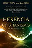 img - for La herencia del cristianismo: Dos milenios de legado book / textbook / text book