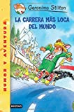 img - for La Carrera Mas Loca Del Mundo / The Race Across America (Geronimo Stilton) (Spanish Edition) book / textbook / text book