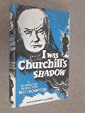 img - for I Was Churchill's Shadow book / textbook / text book