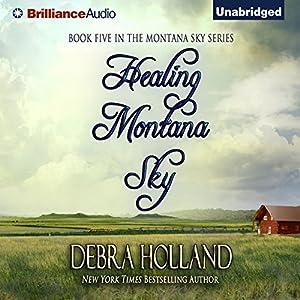 Healing Montana Sky Hörbuch