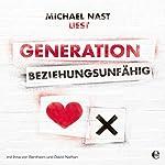 Generation Beziehungsunfähig | Michael Nast