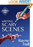 Writing Scary Scenes (Writer's Craft)