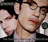 echange, troc Sparks - This Town Ain't Big Enough