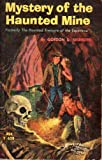 img - for Mystery of the Hanted Mine - Formerly the Haunted Treasure of the Espectros book / textbook / text book