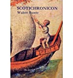 img - for Scotichronicon: v. 6, Bks. XI & XII (Scotichronicon, Vol 6) (Hardback)(English / Latin) - Common book / textbook / text book