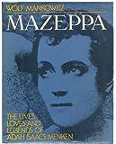 Mazeppa, the Lives, Loves, and Legends of Adah Isaacs Menken: A Biographical Quest