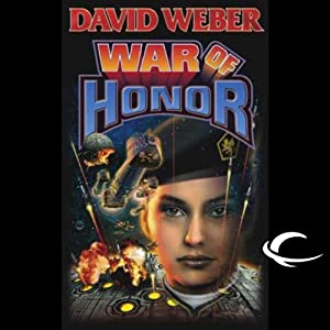 War of Honor: Honor Harrington, Book 10 | [David Weber]
