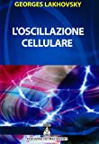 img - for L'oscillazione cellulare book / textbook / text book