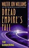 The Sundering: Dread Empire's Fall (Dread Empire's Fall Series)