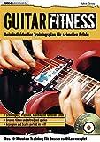 Guitar Fitness: Das 10-Minuten-Training für besseres Gitarrenspiel