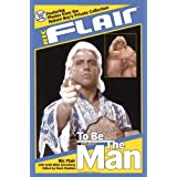 Ric Flair: To Be the Man (WWE) ~ Ric Flair