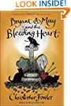 Bryant & May and the Bleeding Heart:...