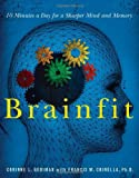 img - for Brainfit: 10 Minutes a Day for a Sharper Mind and Memory [BRAINFIT -OS] book / textbook / text book