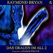 Das Grauen im All 2 | Raymond Bryan