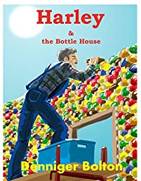 Harley & The Bottle House: A Harley Family Fiction Series Book Two by Denniger Bolton ebook deal