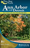 Five-Star Trails: Ann Arbor and Detroit: Your Guide to the Area's Most Beautiful Hikes