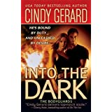 Into the Dark (The Bodyguards) ~ Cindy Gerard