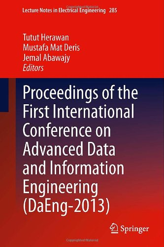 Proceedings Of The First International Conference On Advanced Data And Information Engineering (Daeng-2013) (Lecture Notes In Electrical Engineering)