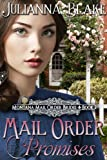 Mail Order Promises  (A Sweet Historical Mail Order Bride Romance Novel) (Montana Mail Order Brides)