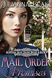 Mail Order Promises (Montana Mail Order Brides, Book 2)