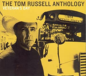 Veterans Day: Tom Russell Anthology