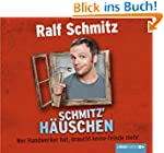 Schmitz' H�uschen: Wer Handwerker hat...