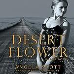 Desert Flower: The Desert, Book 2 | Angela Scott