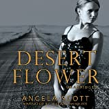 Desert Flower: The Desert, Book 2