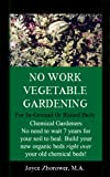 No Work Urban Front Yard Vegetable Gardening: The Easiest Way To Get Fresh Tasty Veggies For Your Whole Family (Food and Nutrition Series Book 1)