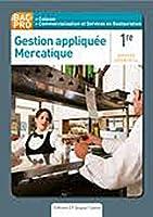 Gestion appliquée Mercatique 1e Bac Pro
