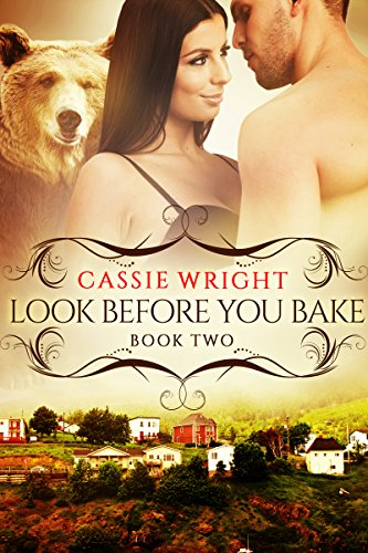 Look Before You Bake: (BBW Paranormal Shape Shifter Romance) (Honeycomb Falls Book 2)