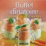 Buffet d�natoire : Verrines sal�es et...