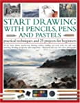 Start Drawing with Pencils, Pens & Pa...