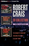 Robert Crais Robert Crais CD Collection 2: The Monkey's Raincoat, Stalking the Angel, Lullaby Town (Elvis Cole/Joe Pike Novels)