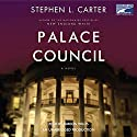 Palace Council Audiobook by Stephen L. Carter Narrated by Mirron Willis