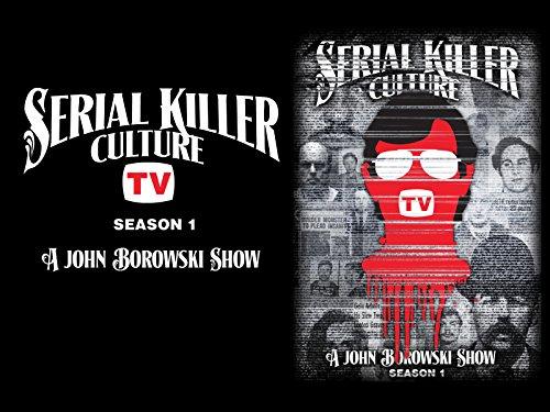 Serial Killer Culture TV - Season 1