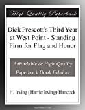 img - for Dick Prescott's Third Year at West Point - Standing Firm for Flag and Honor book / textbook / text book