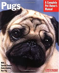 "Cover of ""Pugs (Complete Pet Owner's Manu..."