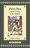 Peter Pan: Including Peter Pan in Kensington Gardens & Peter and Wendy